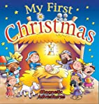 My First Christmas (Magnetic Adventures) by…