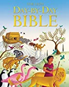 Lion Day-by-Day Bible, The by Mary Joslin