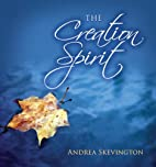 The creation spirit by Andrea Skevington