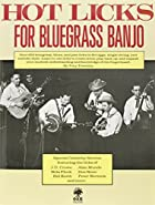 Hot Licks For Bluegrass Banjo by Tony…