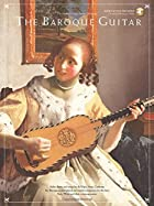 The Baroque Guitar (Frederick Noad Guitar…