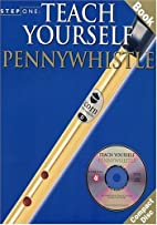 Step One: Teach Yourself Pennywhistle (Step…