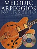 Melodic Arpeggios For Lead Guitar by Mark…