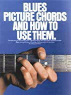 Blues Picture Chords and How to Use Them…