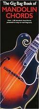 Gig Bag Book of Mandolin Chords by Bob Grant