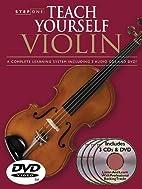 Step One: Teach Yourself Violin Course: A…