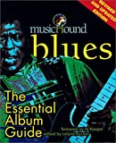 Schuller, Tim: Musichound Blues: The Essential Album Guide