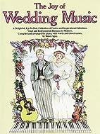 The Joy Of Wedding Music by Denes Agay
