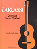 Carcassi Classical Guitar Method by M.…