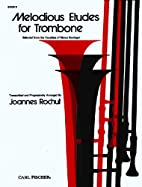 Melodious Etudes for Trombone Book 2 by…