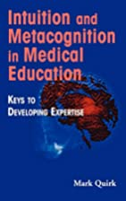 Intuition and Metacognition in Medical…