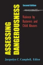 Assessing Dangerousness: Violence by…