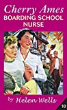 Wells, Helen: Cherry Ames Boarding School Nurse book 10
