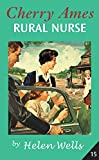 Helen Wells: Cherry Ames, Rural Nurse: Book 15