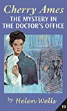 Wells, Helen: Cherry Ames, The Mystery in the Doctor's Office