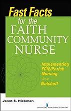 Fast Facts For The Faith Community Nurse:…