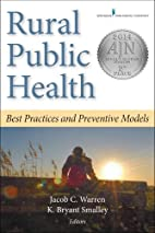 Rural Public Health: Best Practices and…
