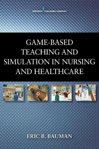 game-based-teaching-and-simulation-in-nursing-and-health-care