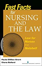 Fast Facts About Nursing and the Law: Law…