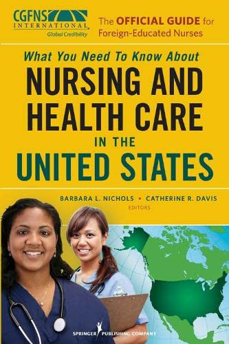 the-official-guide-for-foreign-educated-nurses-what-you-need-to-know-about-nursing-and-health-care-in-the-united-states
