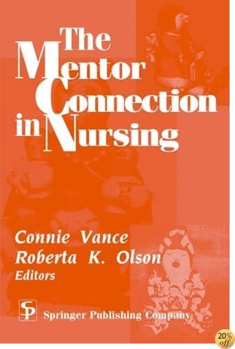 TThe Mentor Connection in Nursing