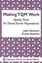 Making TQM Work: Quality Tools for Human…