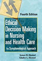 Ethical Decision Making in Nursing and…