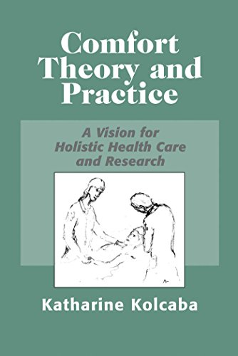 comfort-theory-and-practice-a-vision-for-holistic-health-care-and-research