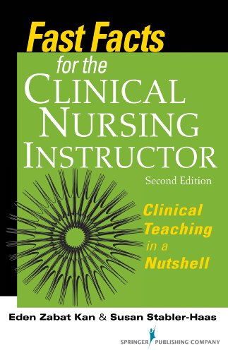 fast-facts-for-the-clinical-nursing-instructor-clinical-teaching-in-a-nutshell-second-edition-volume-2