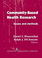 Community- Based Health Research: Issues and…