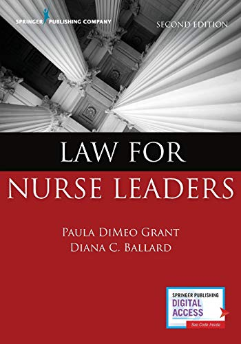 law-for-nurse-leaders-second-edition
