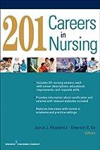 201 Careers in Nursing by Joyce Fitzpatrick…