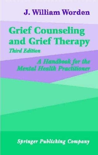 grief-counseling-and-grief-therapy-a-handbook-for-the-mental-health-practitioner-third-edition