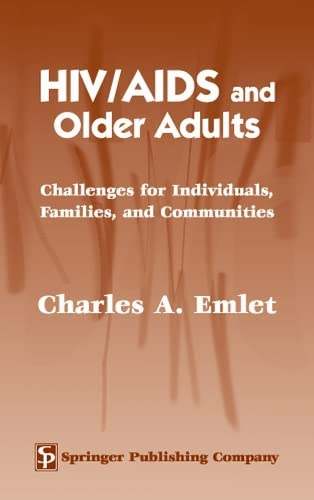 hiv-aids-and-older-adults-challenges-for-individuals-families-and-communities