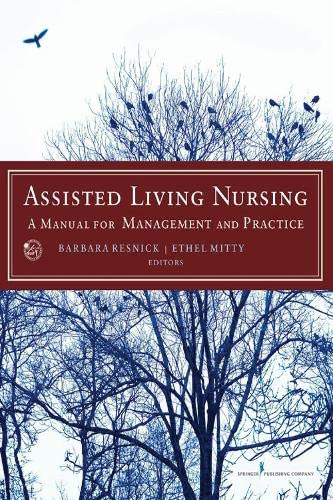 assisted-living-nursing-a-manual-for-management-and-practice