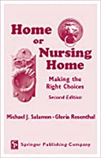 Home or Nursing Home: Making the Right…
