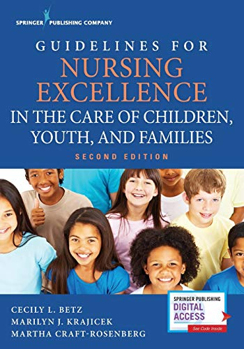 guidelines-for-nursing-excellence-in-the-care-of-children-youth-and-families-second-edition