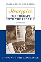 Strategies for Therapy with the Elderly:…