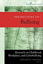 Perspectives on Bullying: Research on…