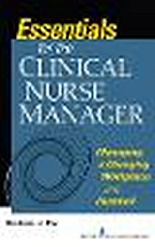 essentials-for-the-clinical-nurse-manager-managing-a-changing-workplace-in-a-nutshell