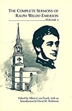 The Complete Sermons of Ralph Waldo Emerson…