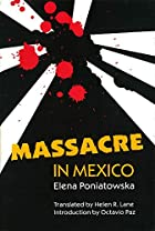 Massacre in Mexico by Elena Poniatowska