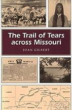 The Trail of Tears across Missouri (MISSOURI…