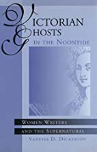 Victorian Ghosts in the Noontide: Women…
