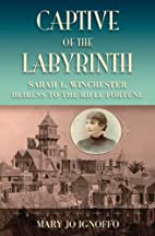 Captive of the Labyrinth: Sarah L.…