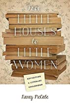 From Little Houses to Little Women:…