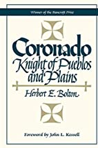 Coronado: Knight of Pueblos and Plains by…