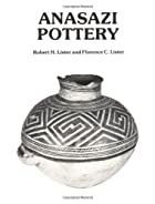 Anasazi Pottery by Robert H. Lister