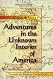 Covey, Cyclone: Cabeza De Vaca's Adventures in the Unknown Interior of America