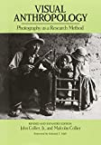 Collier, John: Visual Anthropology: Photography As a Research Method